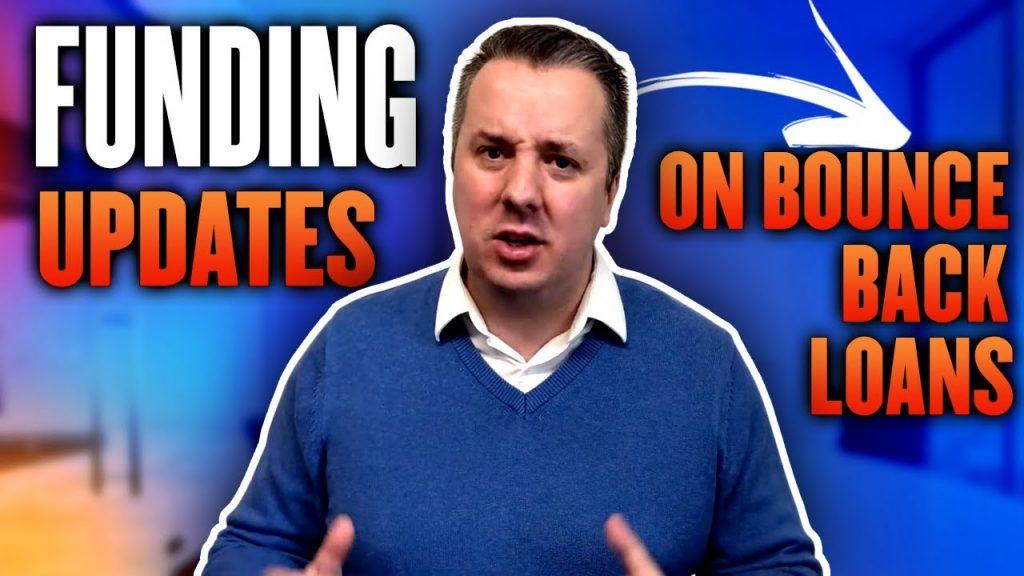 Funding Updates On Bounce Back Loans