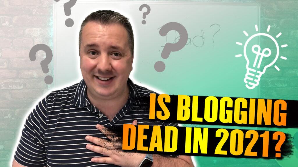 Is Blogging Still Relevant In 2022?